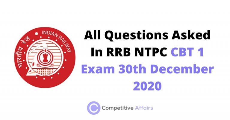 All Questions Asked In RRB NTPC CBT 1 Exam 30th December 2020