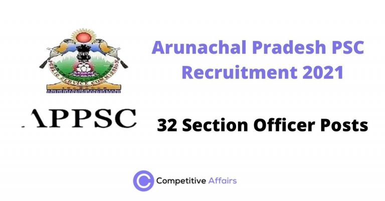 Arunachal Pradesh PSC Recruitment 2021