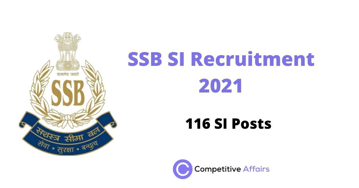 SSB SI Recruitment 2021