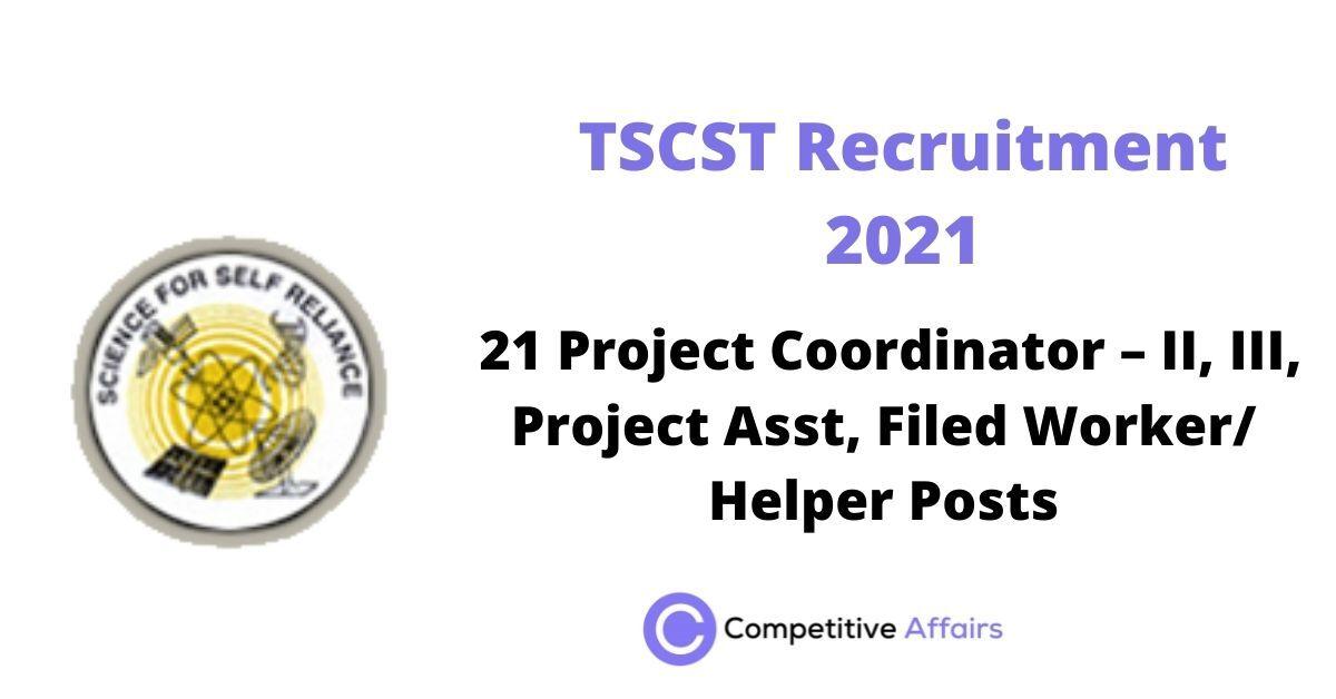 TSCST Recruitment 2021