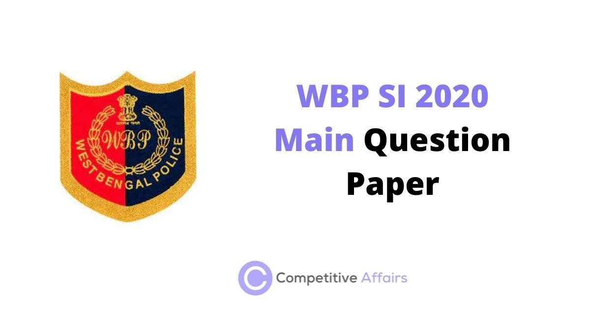 WBP SI 2020 Main Question Paper