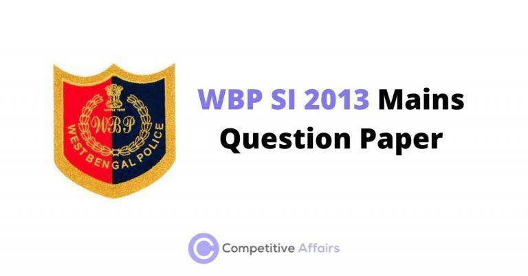 WBP SI 2013 Mains Question Paper