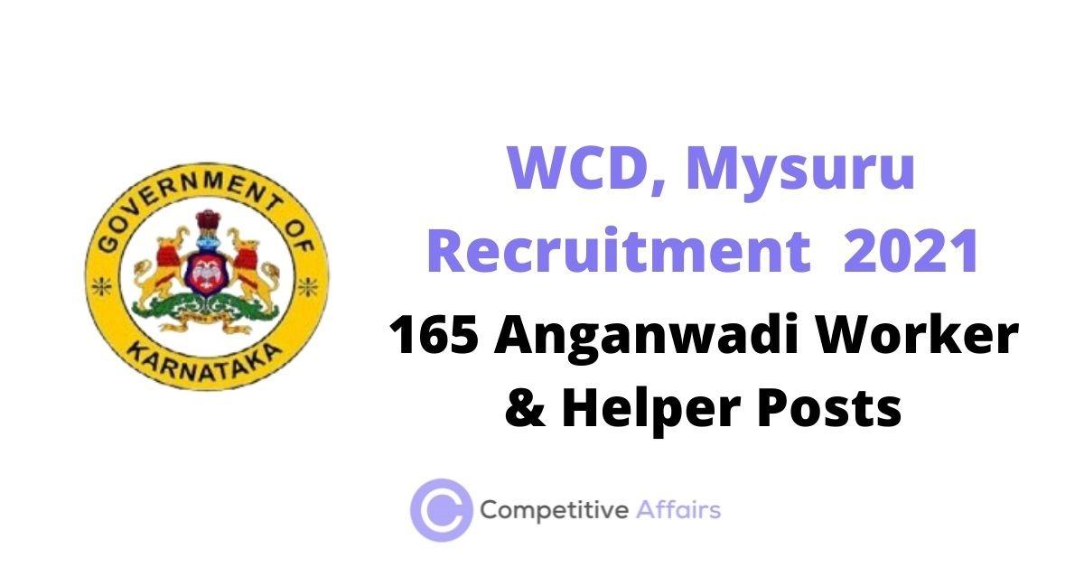 WCD, Mysuru Recruitment 2021