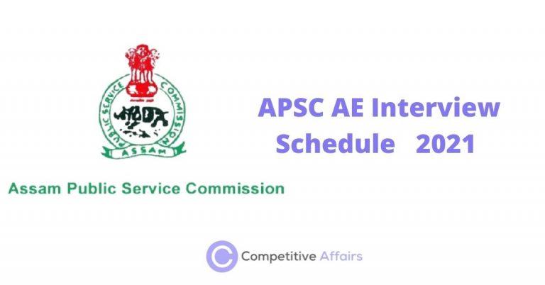 APSC AE Interview Schedule 2021