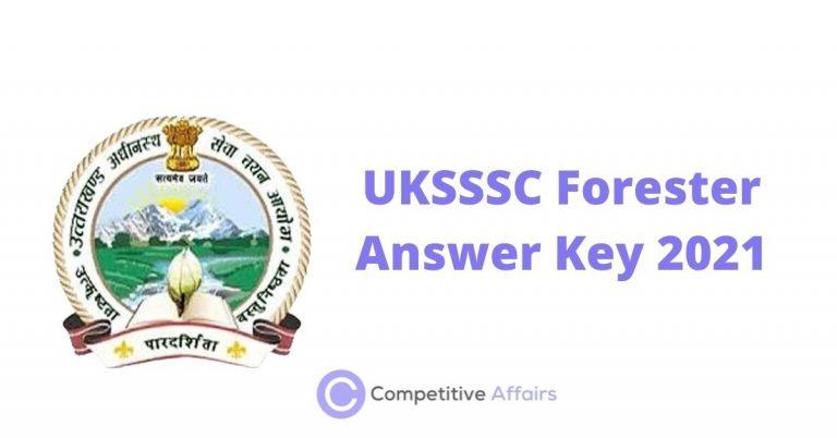 UKSSSC Forester Answer Key 2021