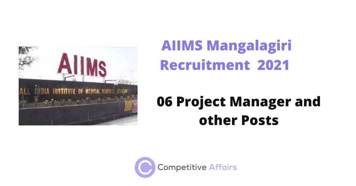 AIIMS Mangalagiri Recruitment 2021