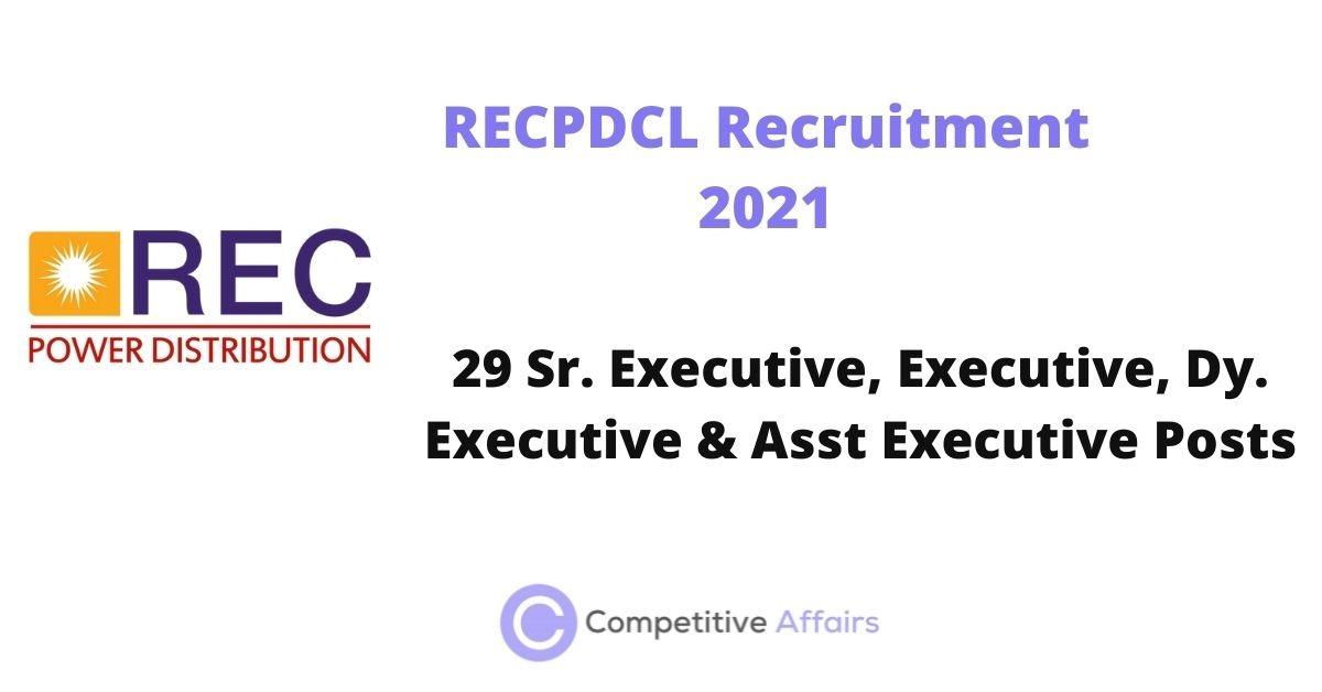 RECPDCL Recruitment 2021