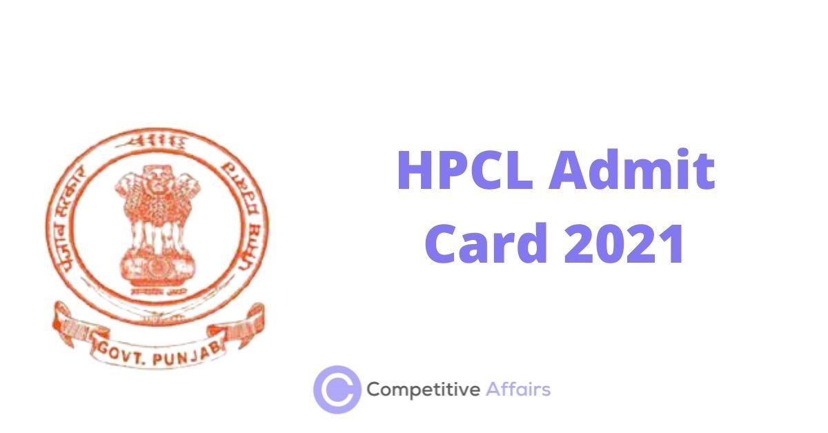 HPCL Admit Card 2021