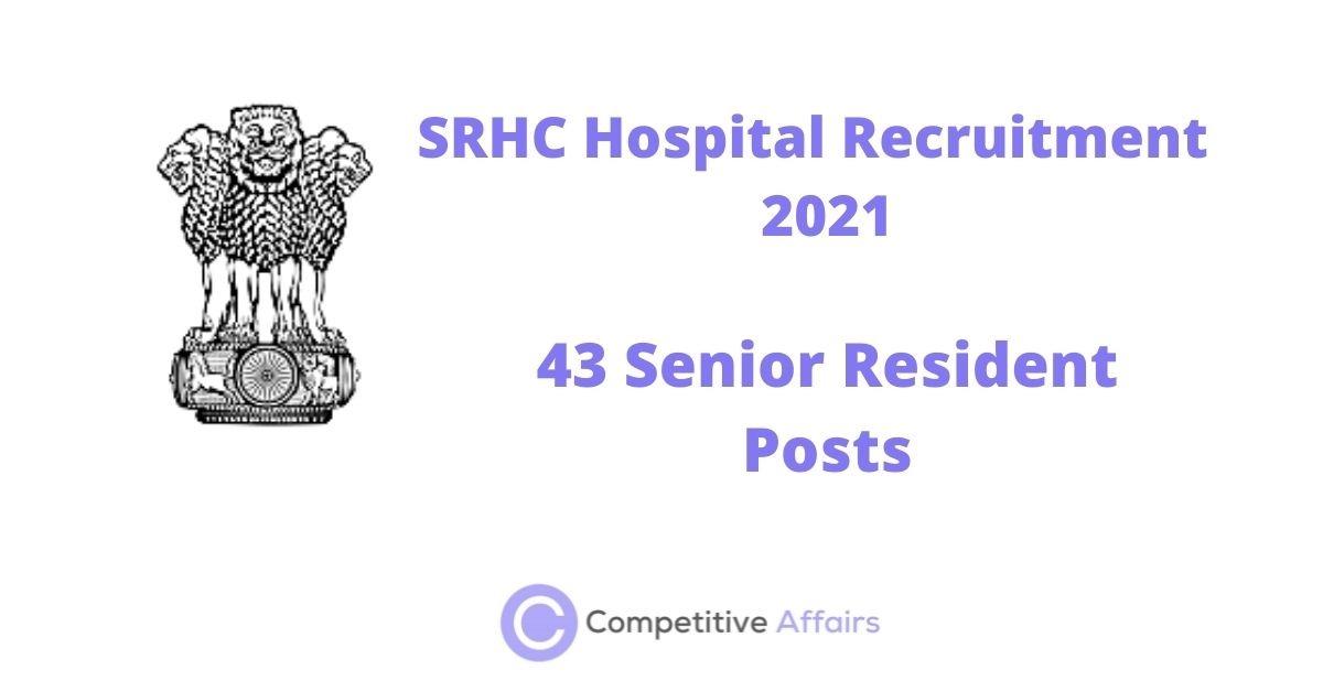 SRHC Hospital Recruitment 2021