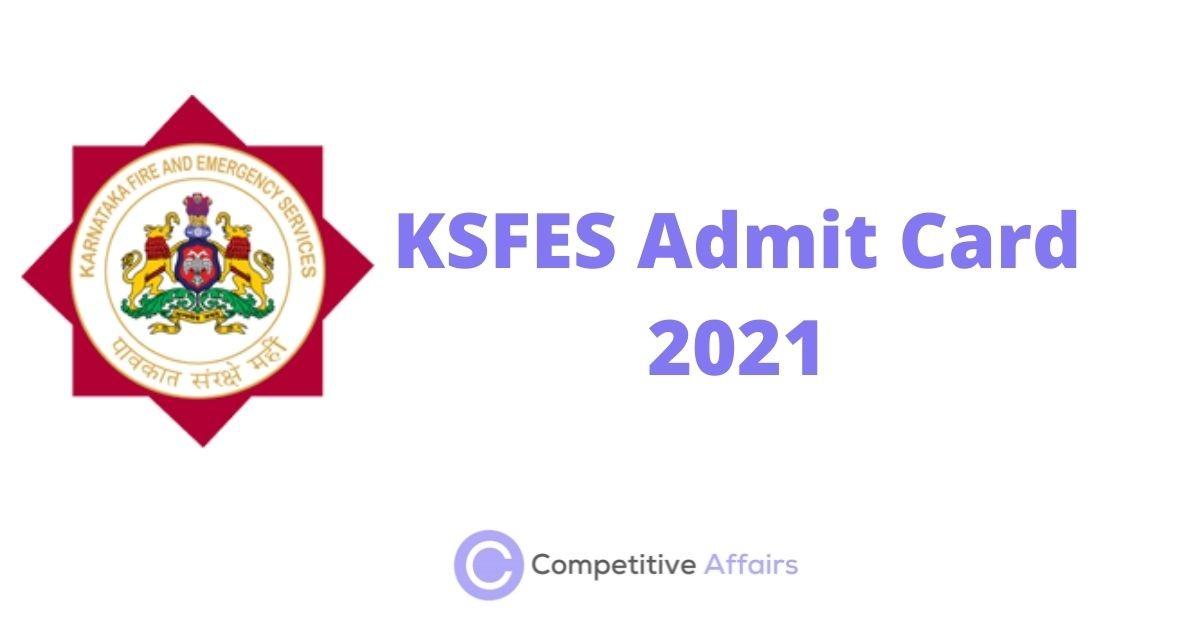 KSFES Admit Card 2021