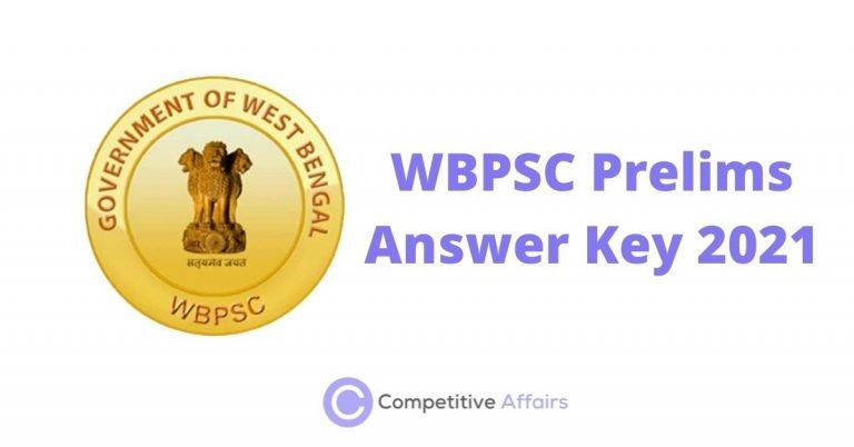 WBPSC Prelims Answer Key 2021