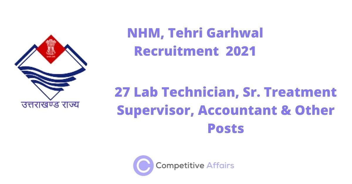 NHM, Tehri Garhwal Recruitment 2021