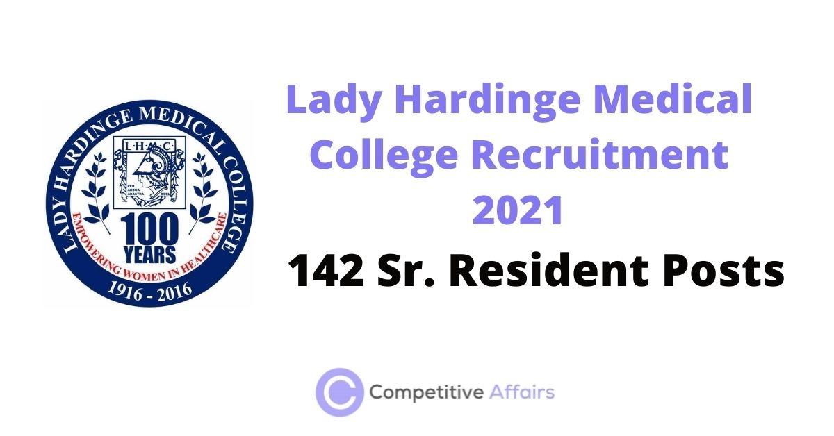 Lady Hardinge Medical College Recruitment