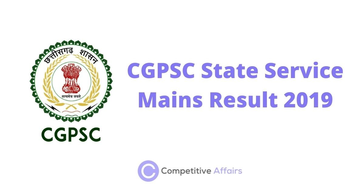 CGPSC State Service Mains Result 2019