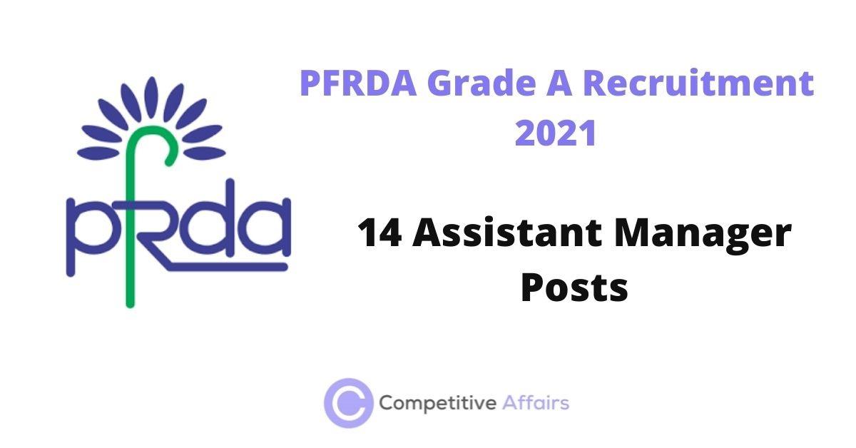 PFRDA Grade A Recruitment 2021