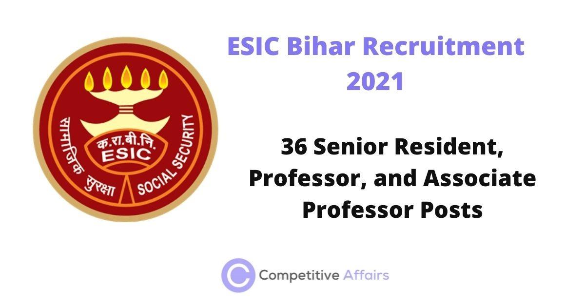 ESIC Bihar Recruitment 2021