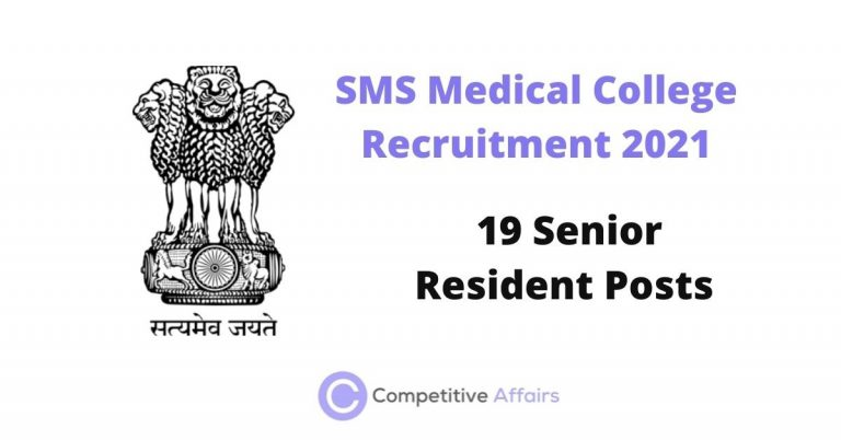 SMS Medical College Recruitment 2021