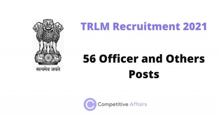 TRLM Recruitment 2021