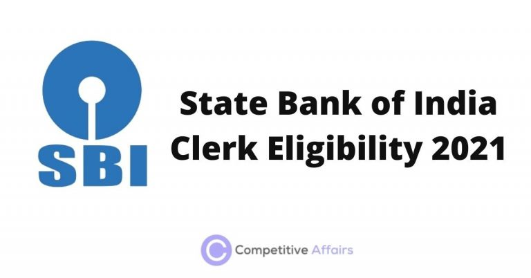State Bank of India Clerk Eligibility 2021