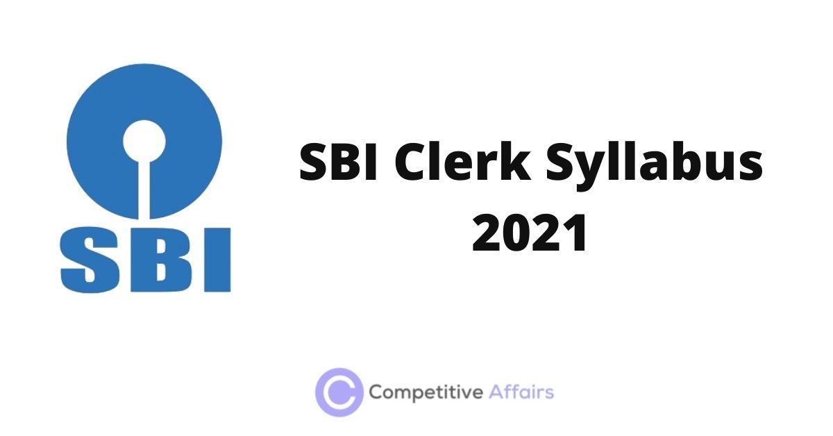 SBI Clerk Syllabus 2021