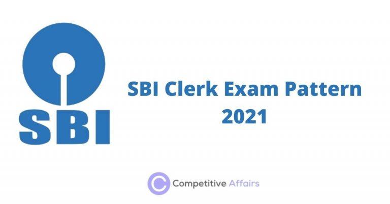SBI Clerk Exam Pattern 2021