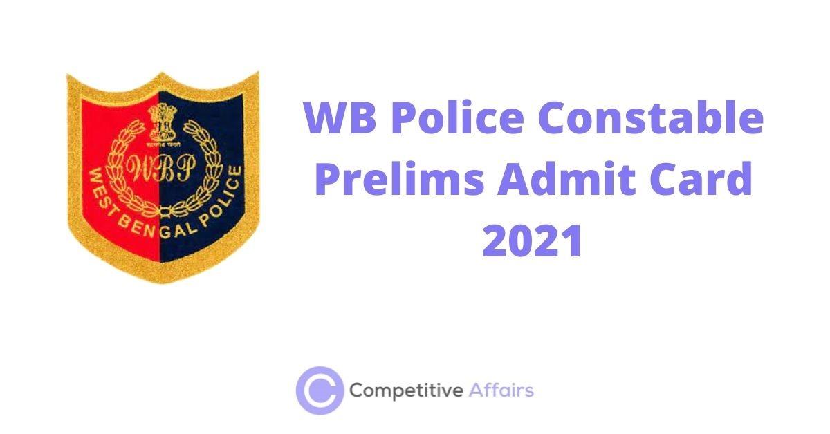 WB Police Constable Prelims Admit Card 2021