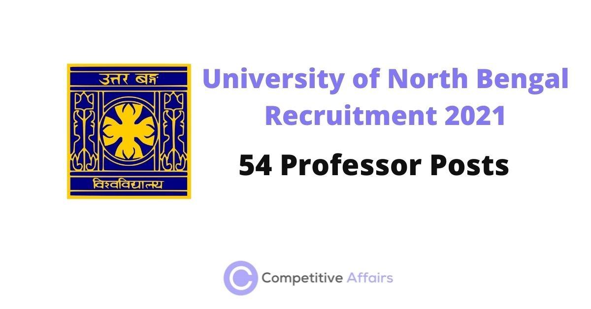 University of North Bengal Recruitment 2021