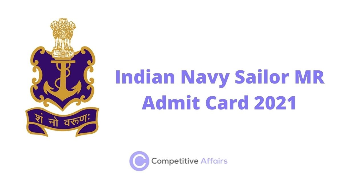 Indian Navy Sailor MR Admit Card 2021