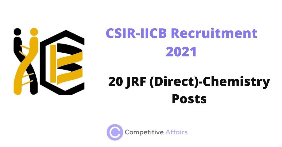 CSIR-IICB Recruitment 2021