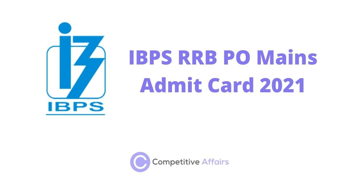 IBPS RRB PO Mains Admit Card 2021