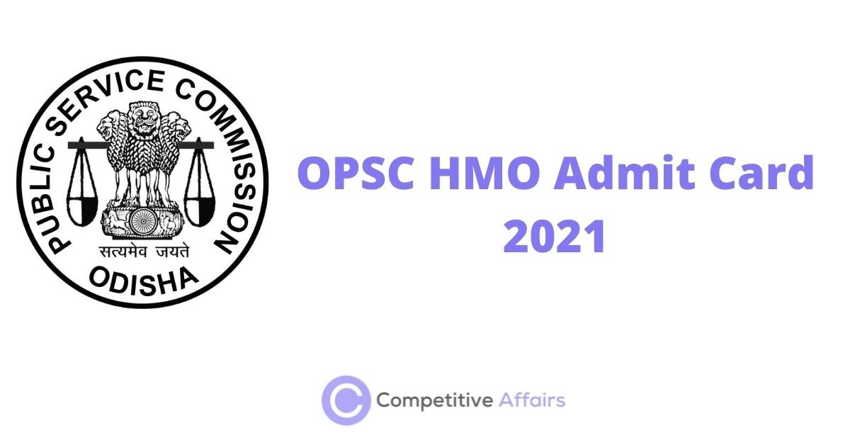 OPSC HMO Admit Card 2021