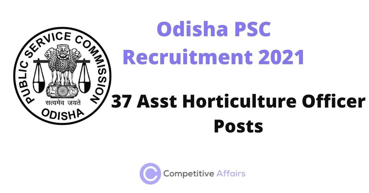 Odisha PSC Recruitment 2021