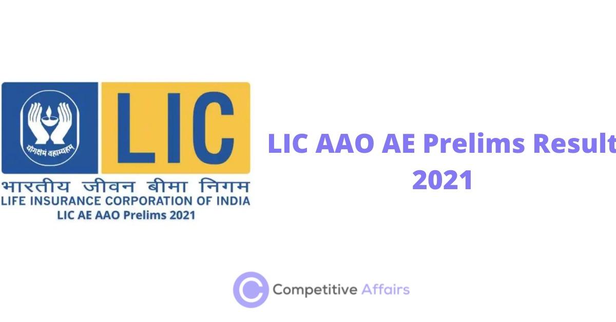 LIC AAO AE Prelims Result 2021