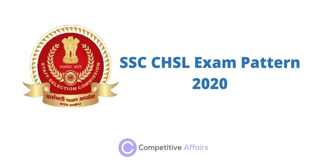 SSC CHSL Exam Pattern 2020
