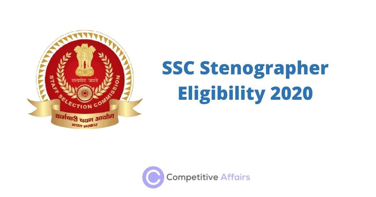 SSC Stenographer Eligibility 2020