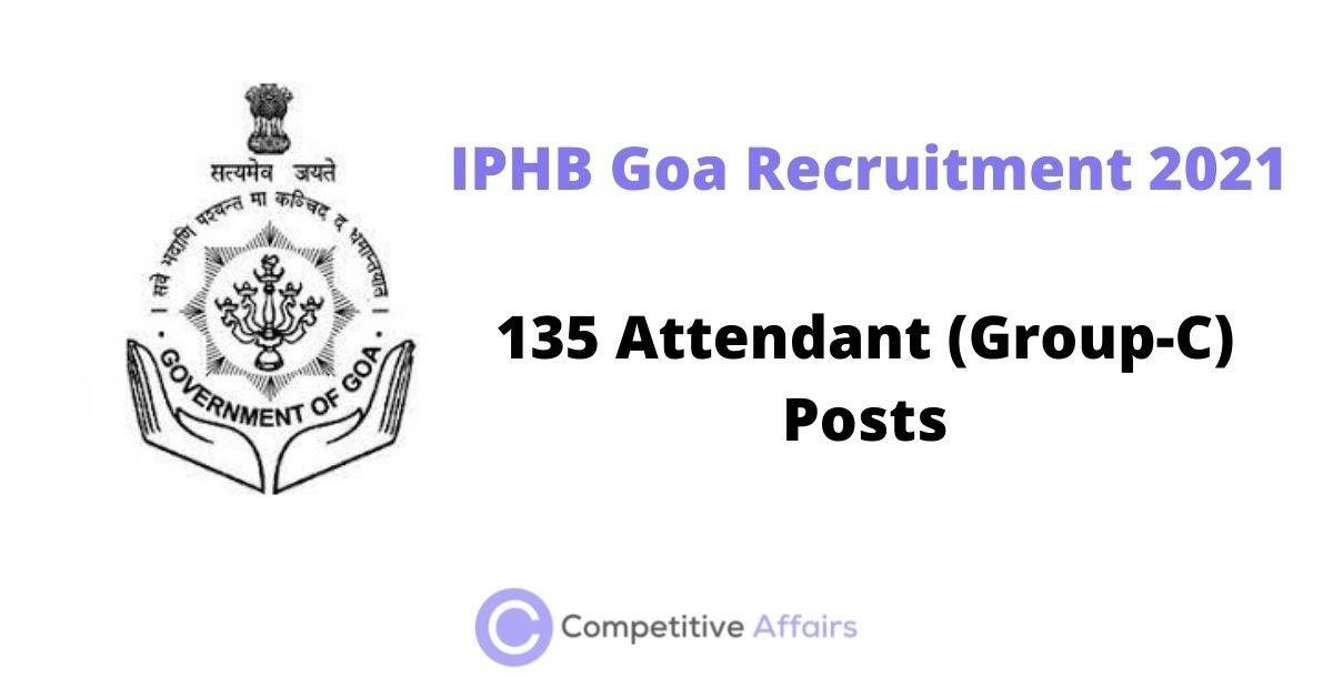 IPHB Goa Recruitment 2021