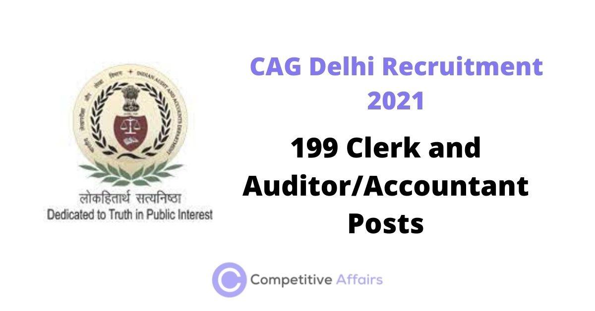 CAG Delhi Recruitment 2021